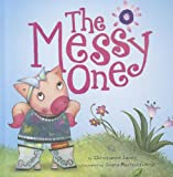 The Messy One, Christianne C. Jones, 1404874178