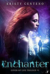 Enchanter: The Giver of Life Trilogy: Book One