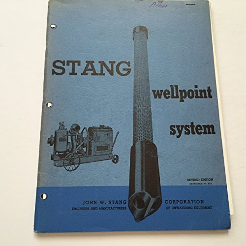stang-wellpoint-system-john-w-stang-corporation-engineers-and-manufacturers-of-unwatering-equipment-