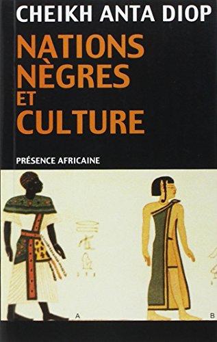 nations-negres-et-culture-de-lantiquite-negre-egyptienne-aux-problemes-culturels-de-lafrique-noir