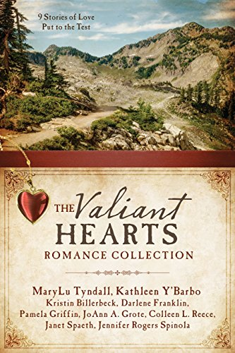 The Valiant Hearts Romance Collection 9 Stories Of Love Put To The