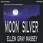 Moon Silver | Ellen Gray Massey