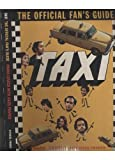 img - for Taxi: The Official Fan's Guide book / textbook / text book