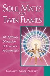 Soul Mates and Twin Flames: The Spiritual Dimension of Love and Relationships (Pocket Books)