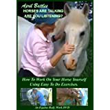 Horses Are Talking, Are You Listening? Horse Bodywork DVD
