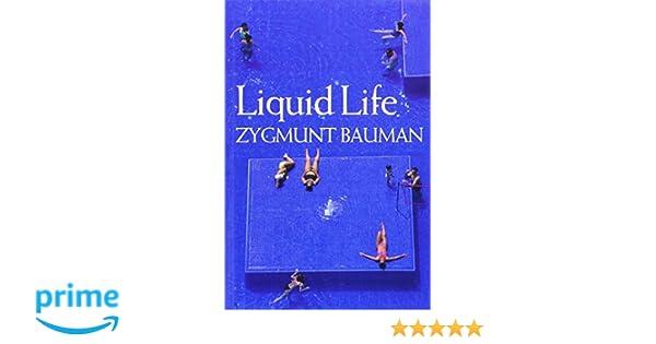 Liquid life zygmunt bauman 9780745635156 amazon books fandeluxe Gallery