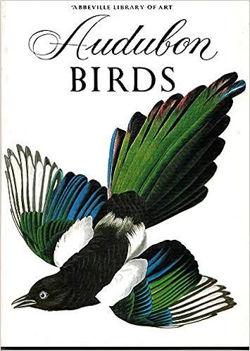 audubon birds abbeville library of art series