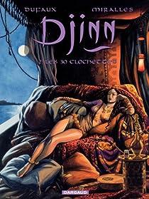 Djinn, tome 2 : Les 30 clochettes par Dufaux