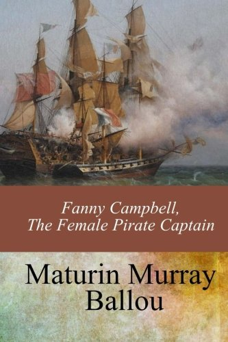 Download Fanny Campbell, The Female Pirate Captain pdf
