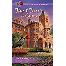 Third Time's a Crime (A Love or Money Mystery)