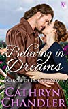 Believing In Dreams: A Circle of Friends Novel