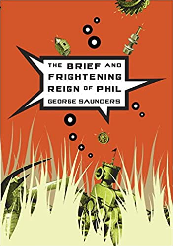 Book The Brief and Frightening Reign of Phil
