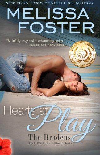 Hearts at Play (Love in Bloom: The Bradens): Hugh Braden (Volume 6)