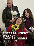Entertainment Weekly Cast Reunions: Blossom