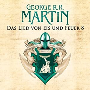 Game of Thrones - Das Lied von Eis und Feuer 8 Hörbuch