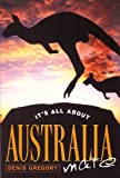 It's All about Australia, Mate, Denis Gregory, 090898829X