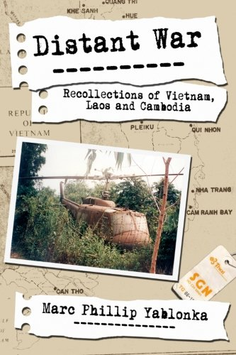 Book: Distant War - Recollections of Vietnam, Laos and Cambodia by Marc Phillip Yablonka