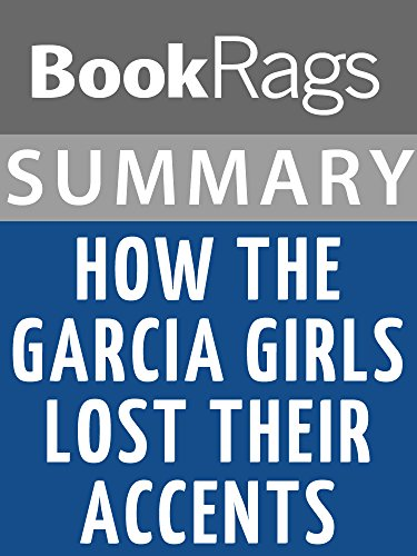 how the garcia lost their accents book summary