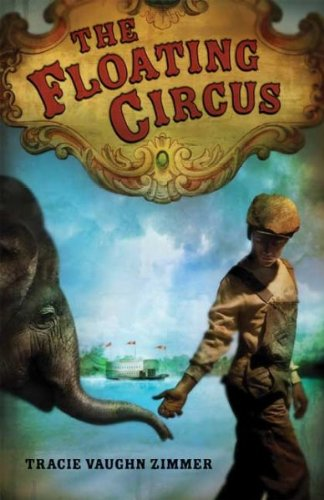 Download The Floating Circus[ THE FLOATING CIRCUS ] by Zimmer, Tracie Vaughn (Author) Jul-22-08[ Hardcover ] PDF