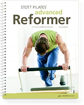 STOTT PILATES Manual - Advanced Reformer, 2nd Edition