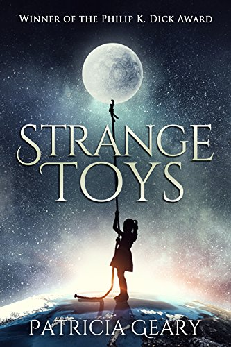 Strange Toys by Patricia Geary science fiction and fantasy book and audiobook reviews