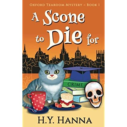 A Scone To Die For Oxford Tearoom Mysteries Book 1 Volume