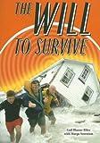 The Will to Survive, Gail Blasser Riley, 0739851403