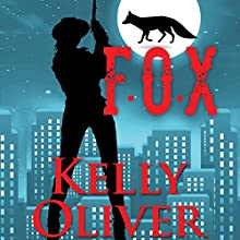 F.O.X.: A Jessica James Mystery, Jessica James Mysteries Audiobook by Kelly Oliver Narrated by TAMARA EASTRIDGE