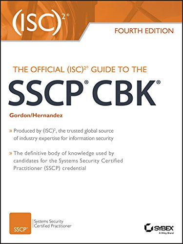 The Official (ISC)2 Guide to the SSCP CBK (Official Isc 2 Guide To The Sscp Cbk)