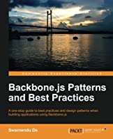 Backbone.js Patterns and Best Practices Front Cover