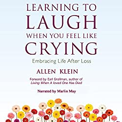 Learning to Laugh When You Feel Like Crying