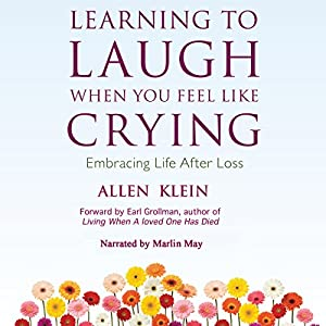 Learning to Laugh When You Feel Like Crying Audiobook