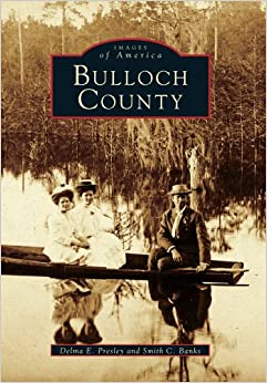 Book Bulloch County (Images of America (Arcadia Publishing))