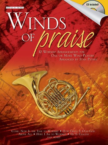 Winds of Praise: for French Horn
