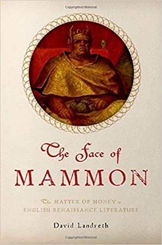?IBOOK? The Face Of Mammon: The Matter Of Money In English Renaissance Literature. TRUPOTAN cortisol Hoyos resolve Buenos GUANTES