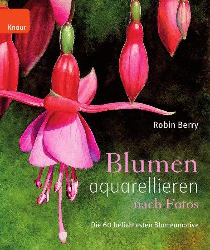 Blumen aquarellieren nach Fotos: Die 60 beliebtesten Blumenmotive