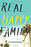 Real Happy Family, Caeli Wolfson Widger, 0544263618