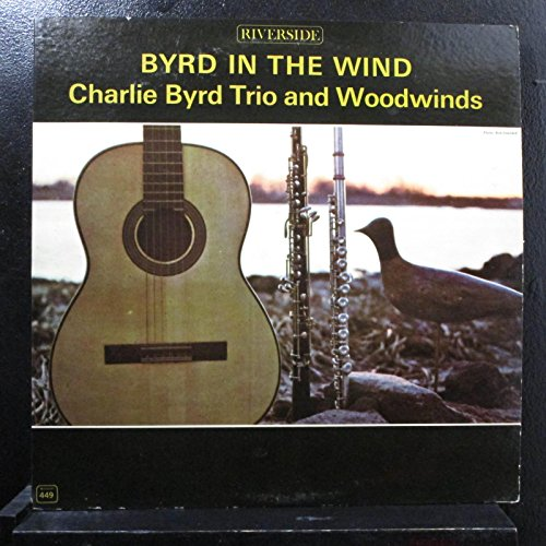 Charlie Byrd Trio And Woodwinds - Byrd In The Wind - Lp Vinyl Record