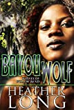 Bayou Wolf (Wolves of Willow Bend Book 5)
