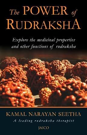 The Power Of Rudraksha: 1 - Kindle edition by Kamal Narayan Seetha. Religion & Spirituality