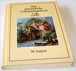 Das Persönliche Geburtstagsbuch 30 August Horoskop Amazoncom Books