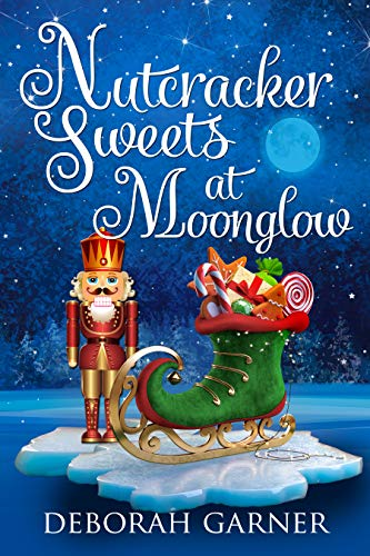 Silver Chardonnay - Nutcracker Sweets at Moonglow (The Moonglow Christmas Series Book 4)