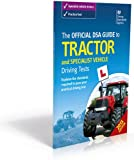 img - for The Official DSA Guide to Tractor and Specialist Vehicle Driving Tests book / textbook / text book
