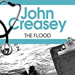 The Flood: Dr Palfrey Series, Book 19 | John Creasey