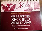 Atlas for the Second World War: Europe and the Mediterranean (The West Point Military History)