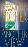 Another View, Rosamunde Pilcher, 0312961316