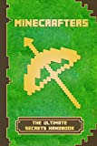 Minecrafters The Ultimate Secrets Handbook: The