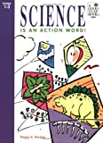 Science Is an Action Word!, Peggy K. Perdue, 0673389685