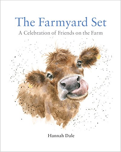 The Farmyard Set: A Celebration of Friends on the Farm