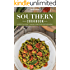 Southern Cookbook: An Essential Guide to Making Homecooked Southern Meals